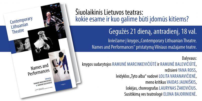 """Knygos """"Contemporary Lithuanian Theatre. Names and Performances"""" pristatymas. Sudarytojos: Ramunė Marcinkevičiūtė ir Ramunė Balevičiūtė. Tyto alba, 2019. Knygos dailininkė Asta Puikienė."""